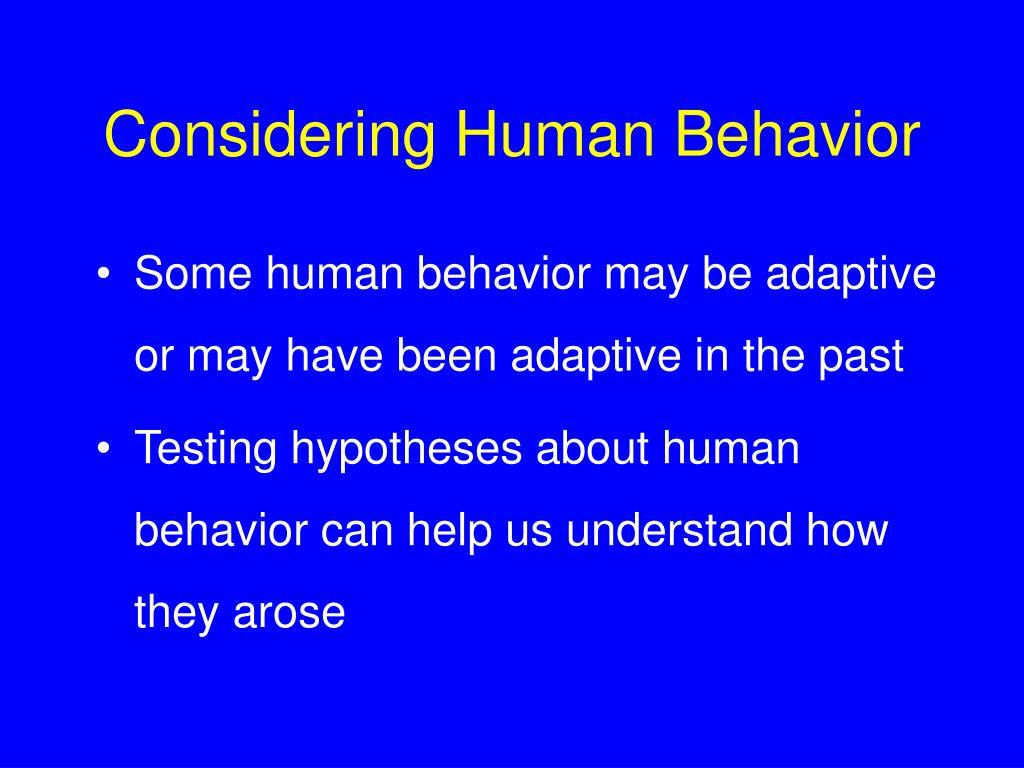 Considering Human Behavior