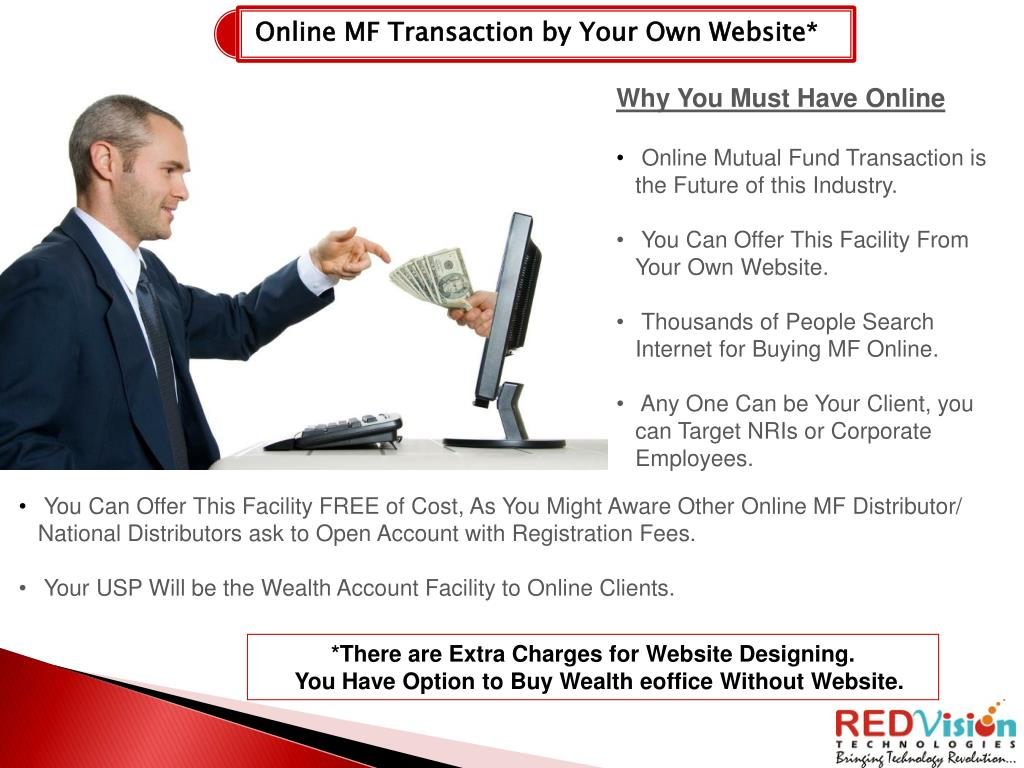 Online MF Transaction by Your Own Website*
