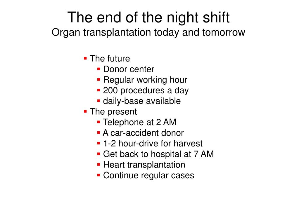 The end of the night shift