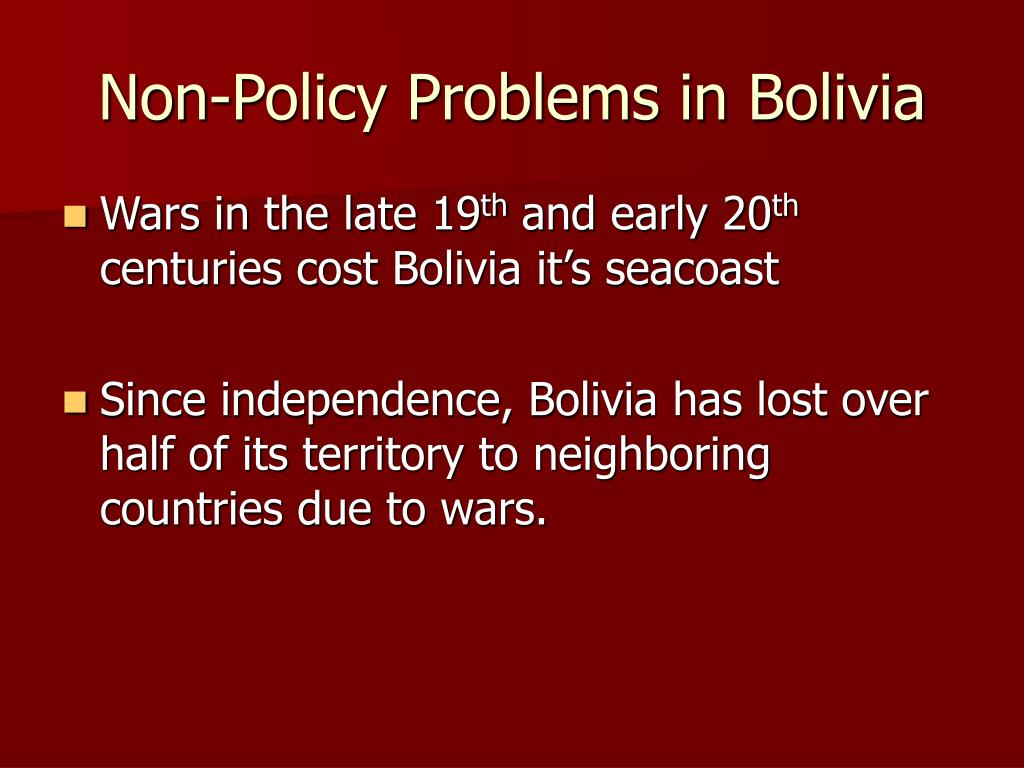 Non-Policy Problems in Bolivia