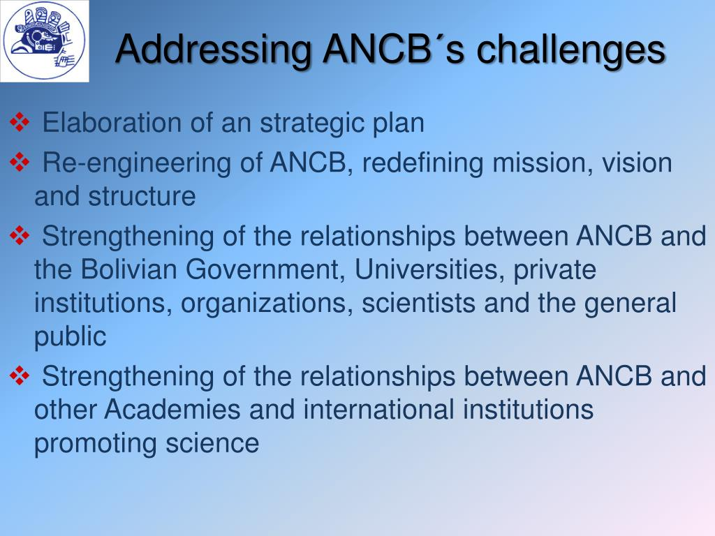 Addressing ANCB´s challenges