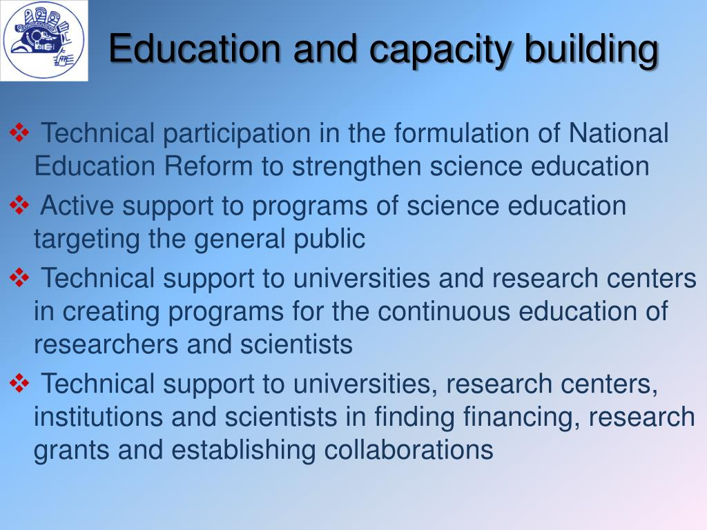 Education and capacity building