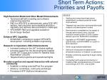 short term actions priorities and payoffs