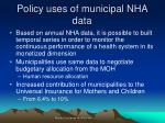 policy uses of municipal nha data