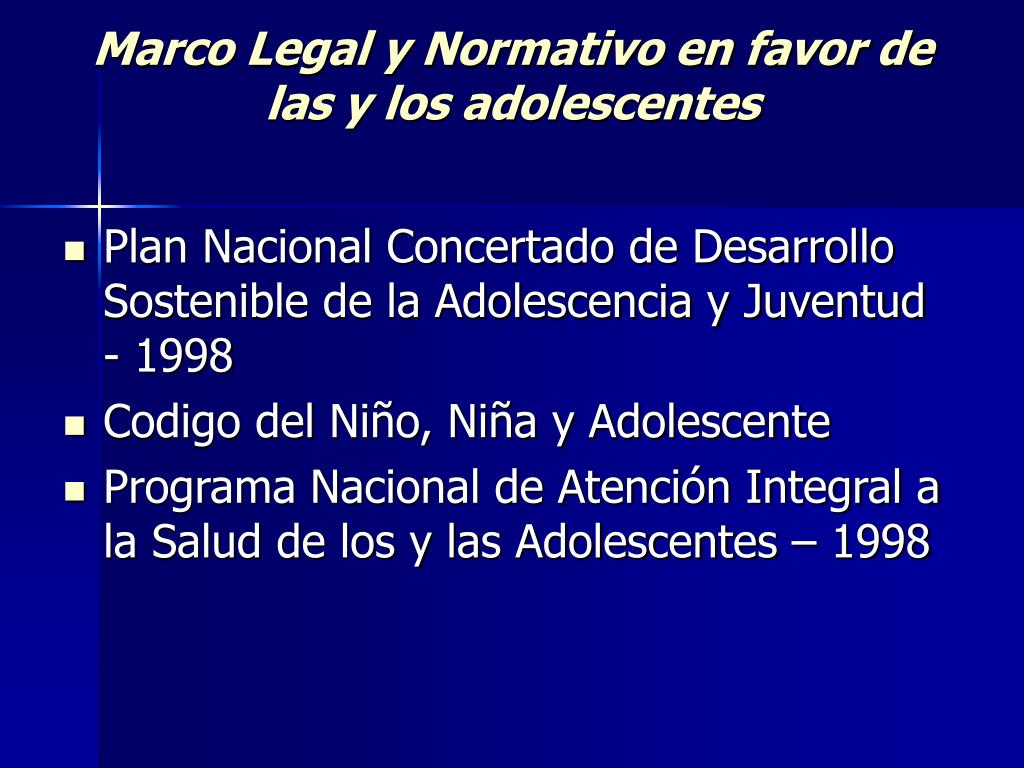 Marco Legal y Normativo en favor de las y los adolescentes