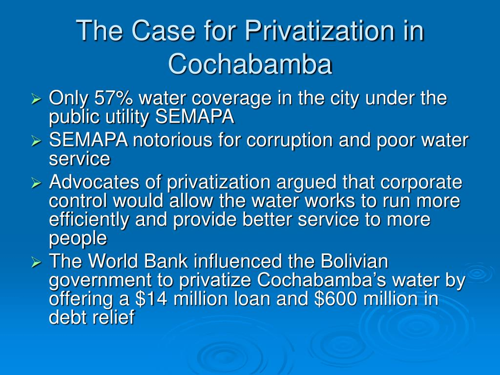 The Case for Privatization in Cochabamba