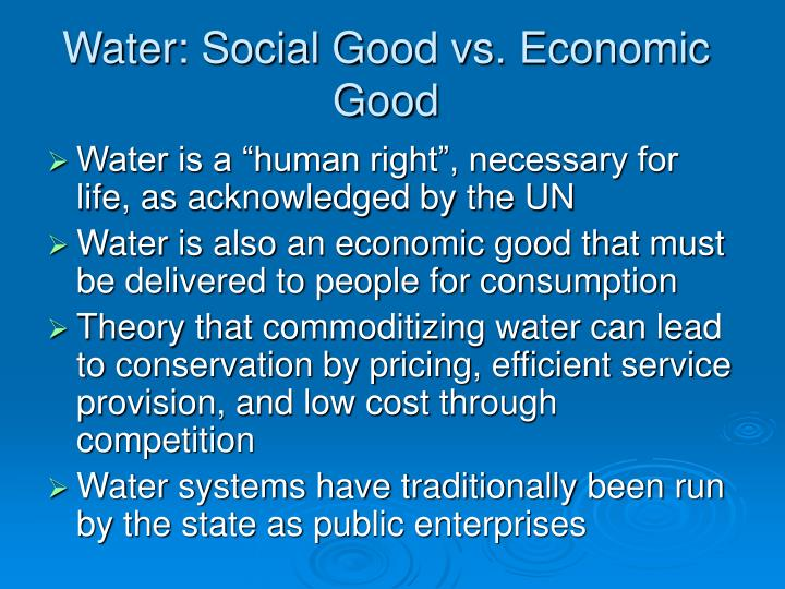 Water social good vs economic good