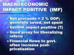 macroeconomic impact positive imf