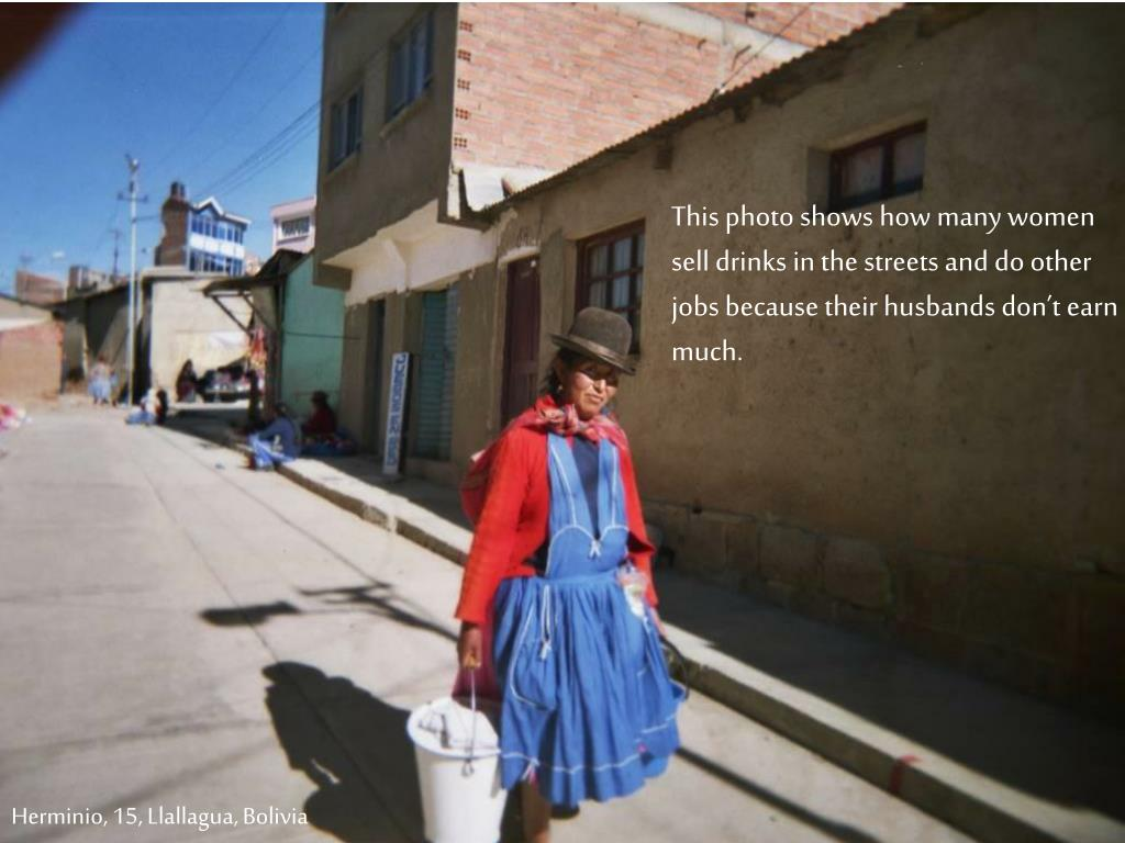 This photo shows how many women sell drinks in the streets and do other jobs because their husbands don't earn much.