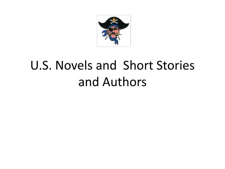 u s novels and short stories and authors n.