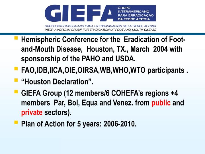 Hemispheric Conference for the  Eradication of Foot-and-Mouth Disease,  Houston, TX., March  2004 wi...