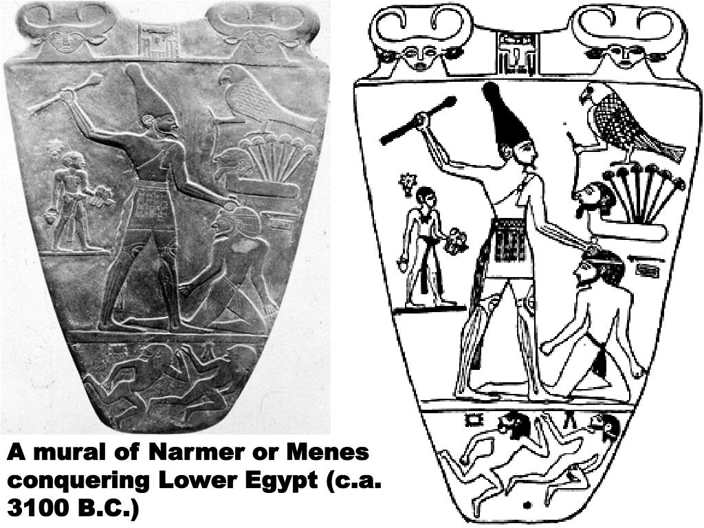 A mural of Narmer or Menes conquering Lower Egypt (c.a. 3100 B.C.)