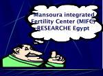 mansoura integrated fertility center mifc researche egypt