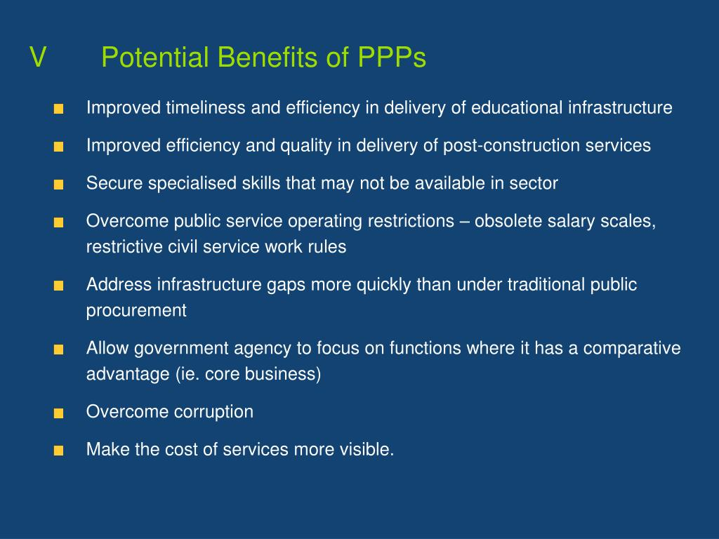 V		Potential Benefits of PPPs