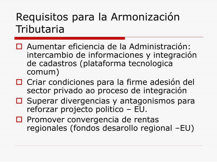 Requisitos para la Armonización Tributaria