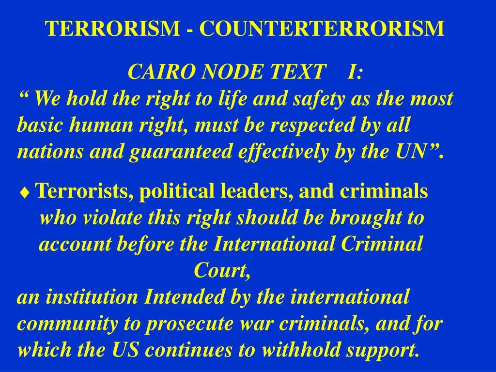 TERRORISM - COUNTERTERRORISM