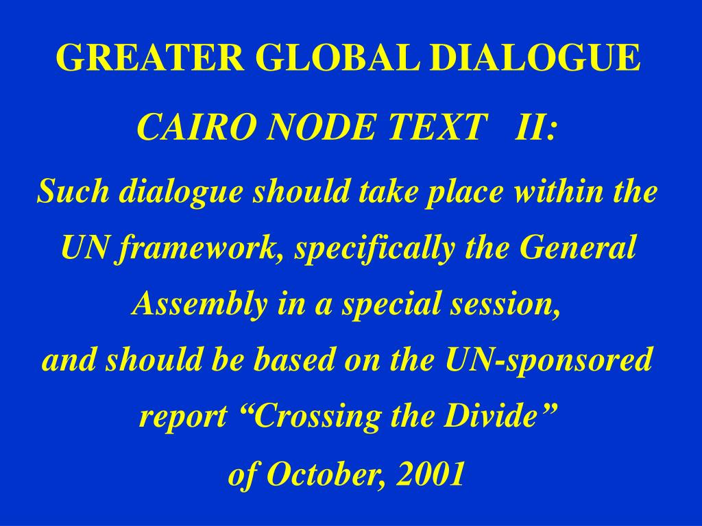 GREATER GLOBAL DIALOGUE
