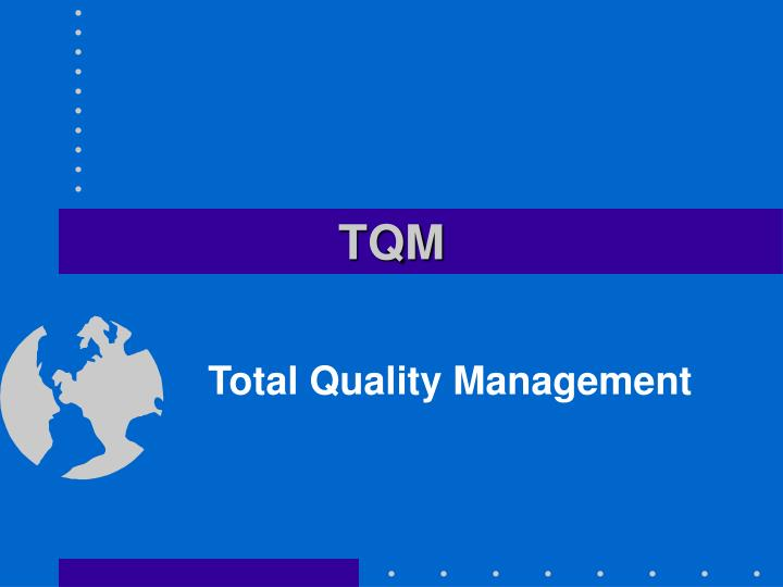 why does samsung practice tqm Total quality management (tqm) is considered a very important factor for the long-term success of an end the practice of awarding business on price tag.