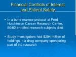 financial conflicts of interest and patient safety1
