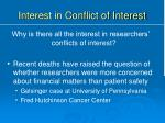 interest in conflict of interest