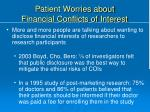 patient worries about financial conflicts of interest