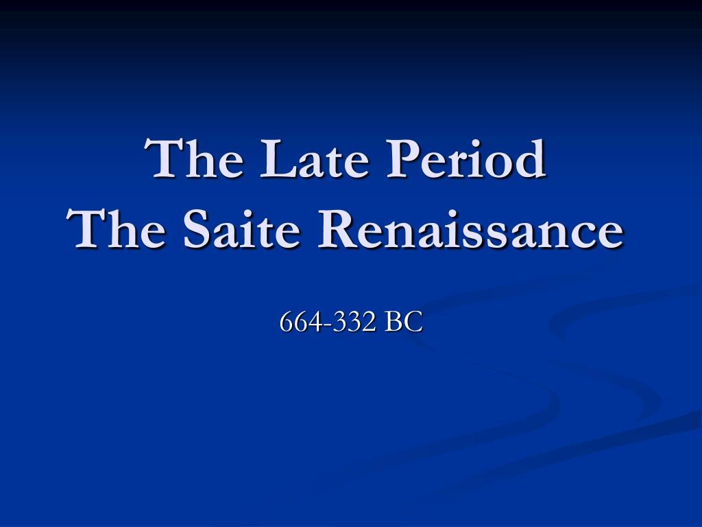 the late period the saite renaissance