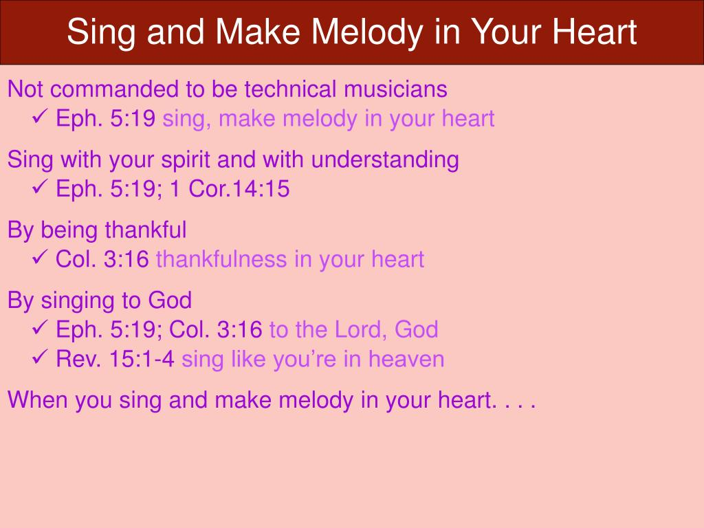 PPT - Sing and Make Melody in Your Heart PowerPoint
