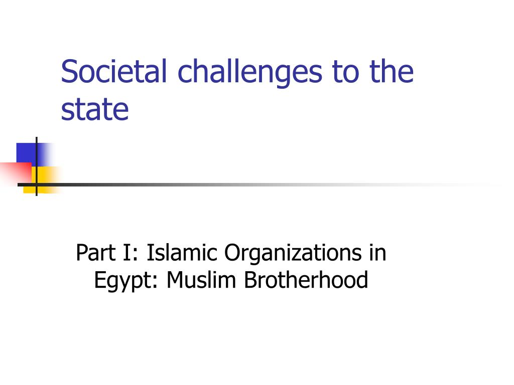 societal challenges to the state l.