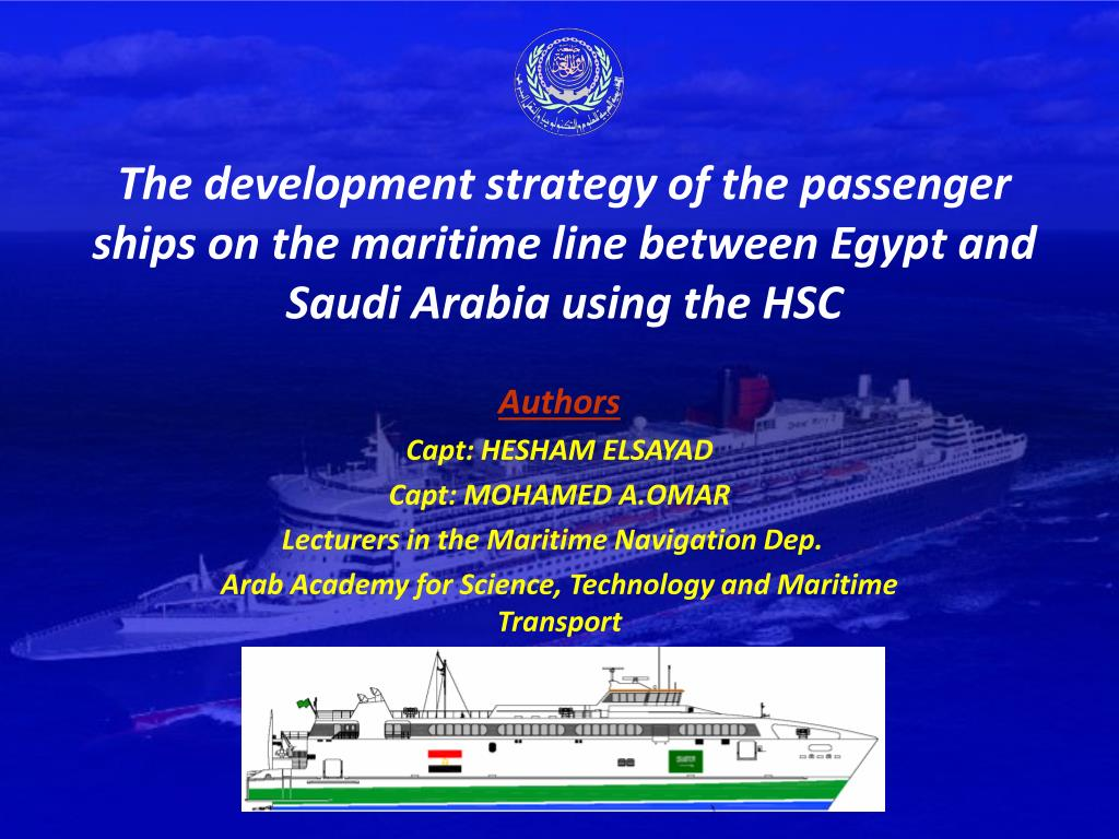 The development strategy of the passenger ships on the maritime line between Egypt and Saudi Arabia using the HSC