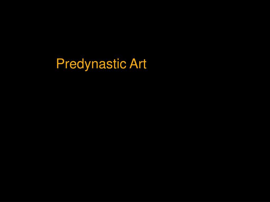 Predynastic Art