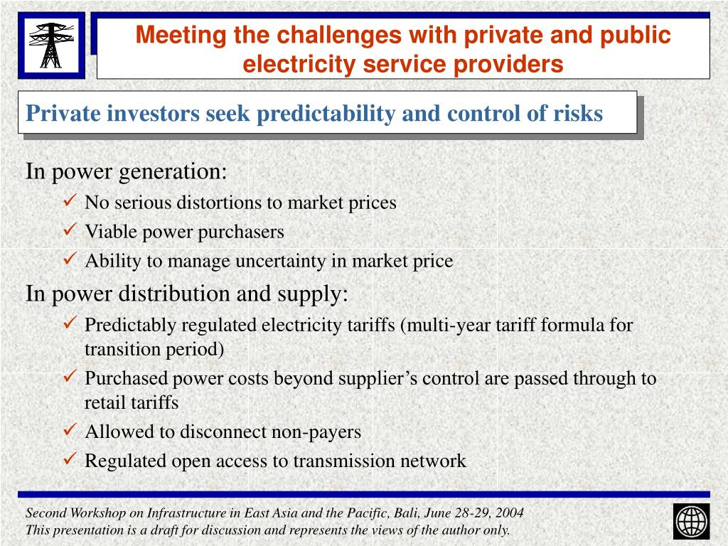 Meeting the challenges with private and public