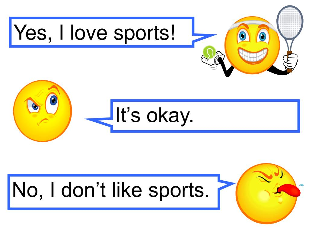 Yes, I love sports!