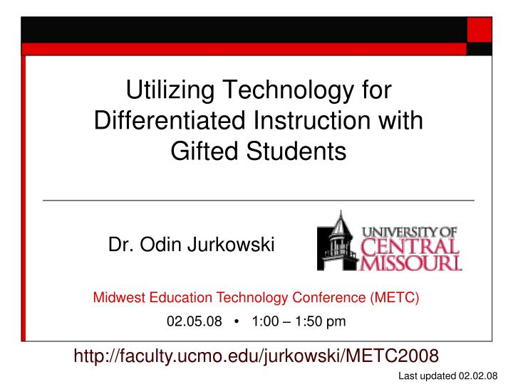 Ppt Utilizing Technology For Differentiated Instruction With