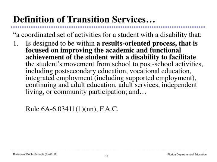Definition of Transition Services…