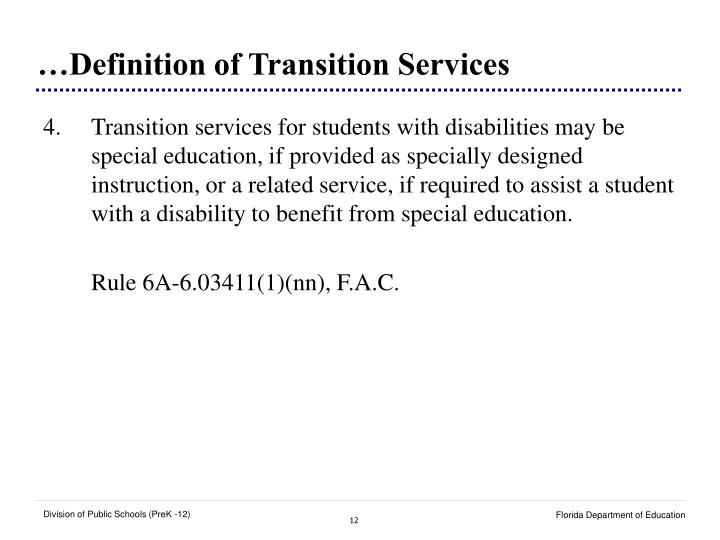 …Definition of Transition Services