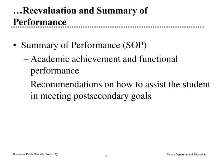 …Reevaluation and Summary of Performance