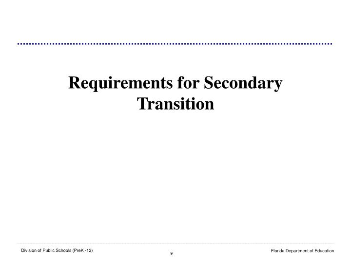 Requirements for Secondary Transition