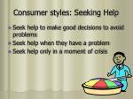 consumer styles seeking help