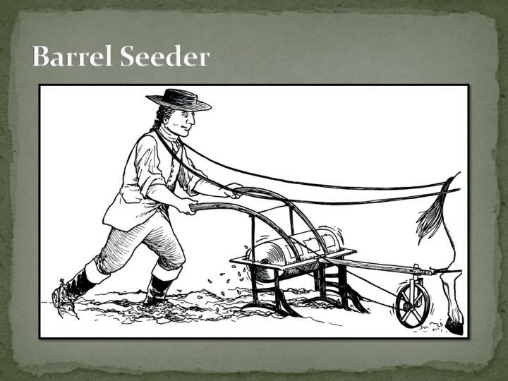 Barrel Seeder