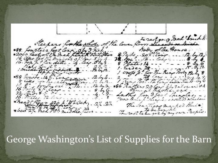 George Washington's List of Supplies for the Barn