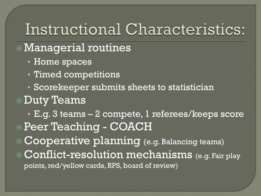 Instructional Characteristics: