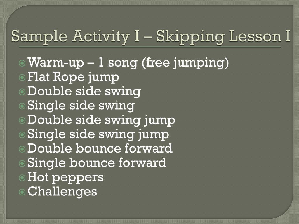 Sample Activity I – Skipping Lesson I