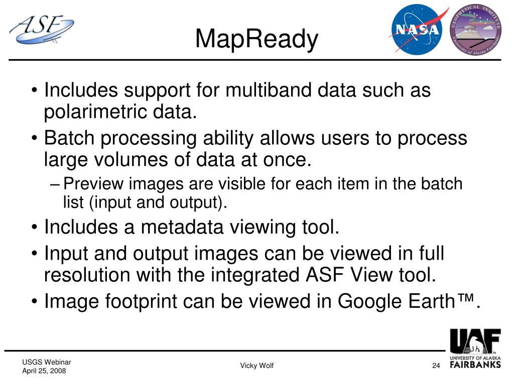 Includes support for multiband data such as polarimetric data.