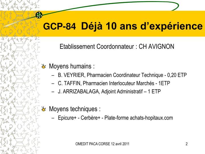 Gcp 84 d j 10 ans d exp rience