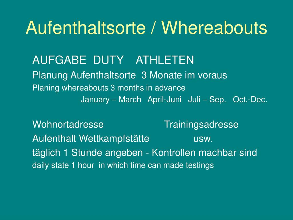 Aufenthaltsorte / Whereabouts