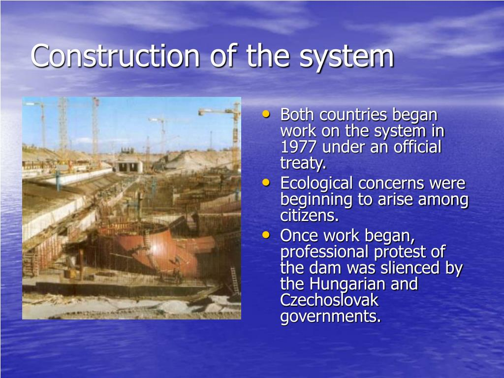 Construction of the system