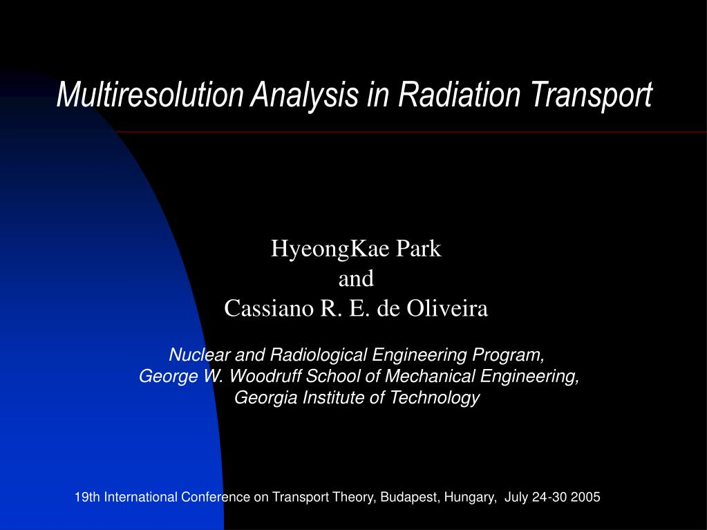 multiresolution analysis in radiation transport l.