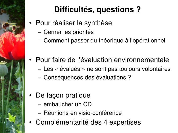 Difficultés, questions ?