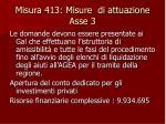 misura 413 misure di attuazione asse 3