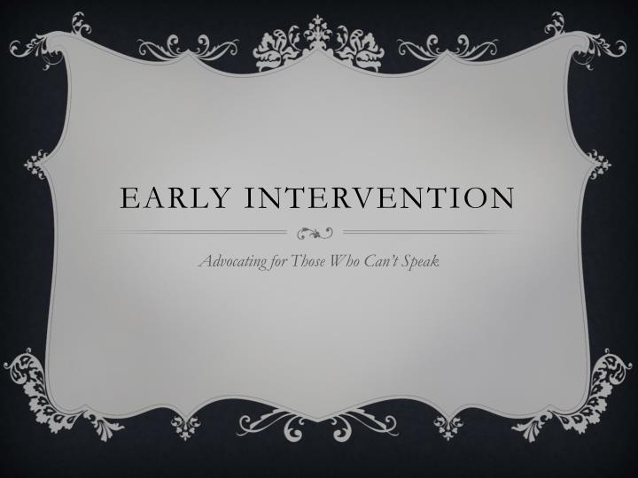 early intervention n.